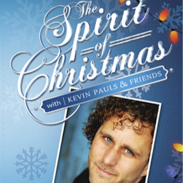 The Spirit Of Christmas 1 video concert - Kevin Pauls