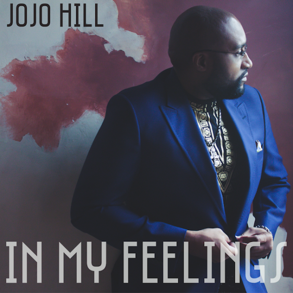In My Feelings - Single - JoJo Hill