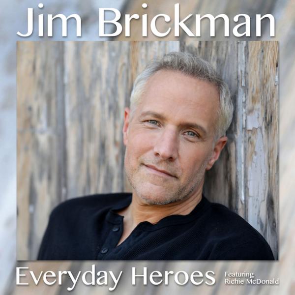 Everyday Heroes featuring Richie McDonald - Single - Jim Brickman