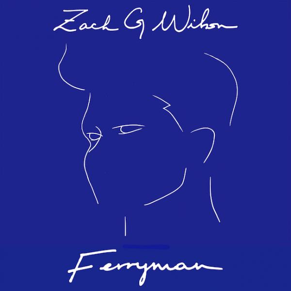 Ferryman - Single - Zach G. Wilson