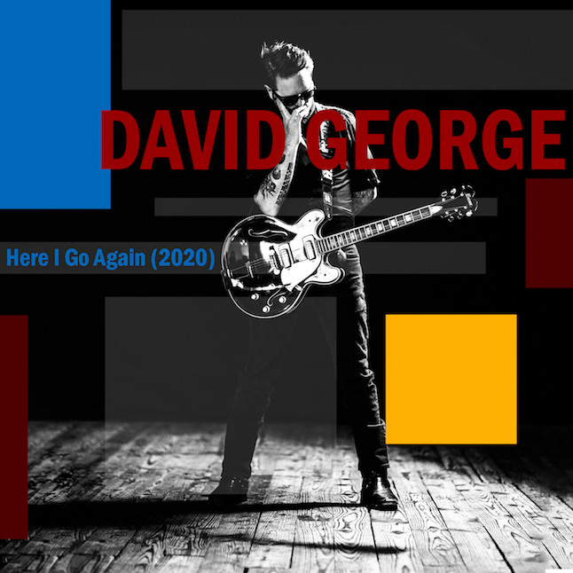 Here I Go Again SINGLE - David George