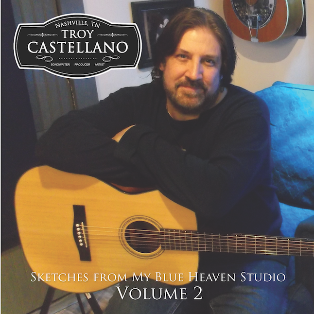 Sketches From My Blue Heaven Studio Vol. 2 - Troy Castellano