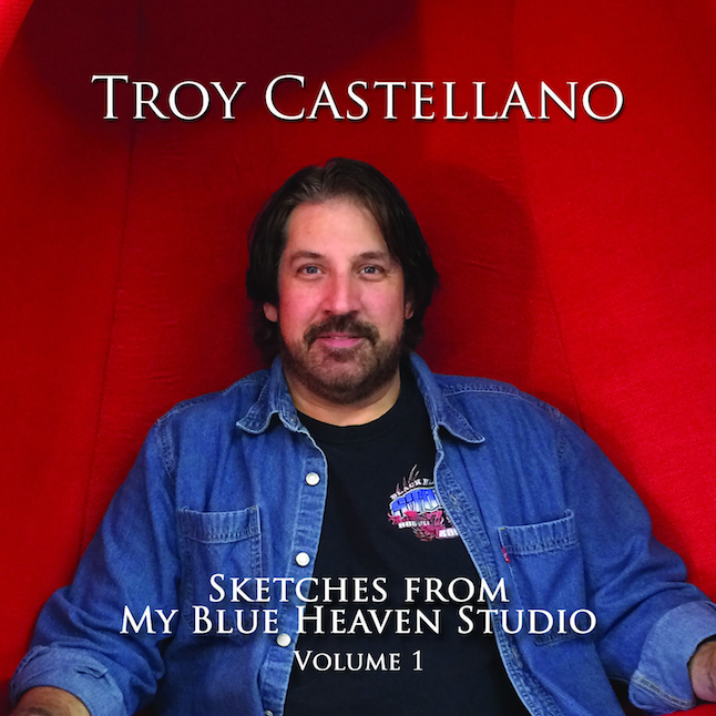Sketches From My Blue Heaven Studio Vol. 1 - Troy Castellano
